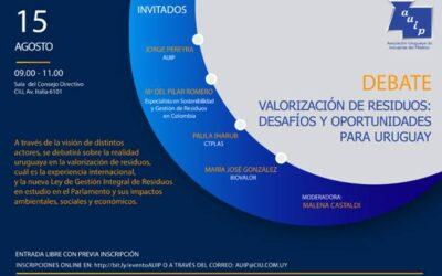 VALORIZACIÓN DE RESIDUOS: DESAFÍOS Y OPORTUNIDADES PARA URUGUAY. UN DEBATE NECESARIO.